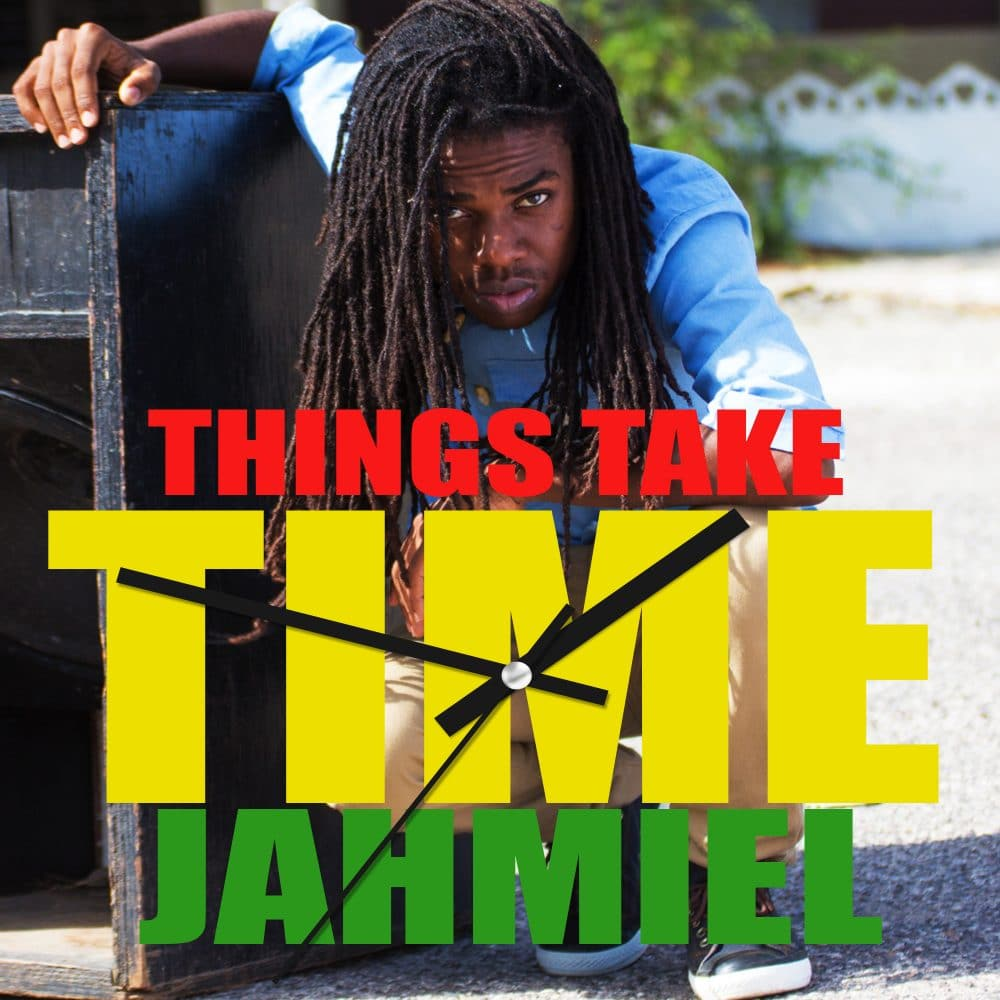 Jahmiel - Things Take Time
