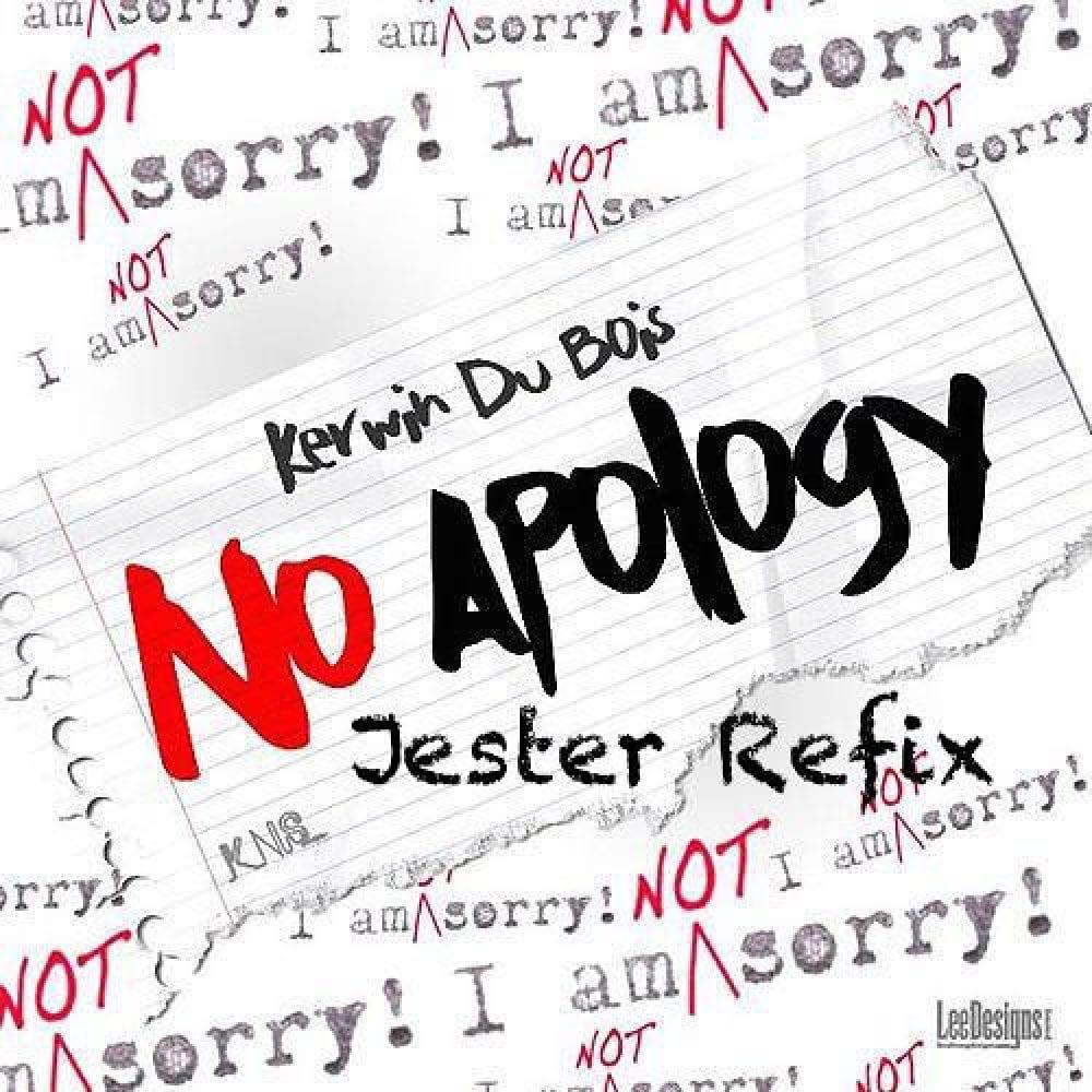 Kerwin Du Bois - No Apology - Jester Overdrive Refix