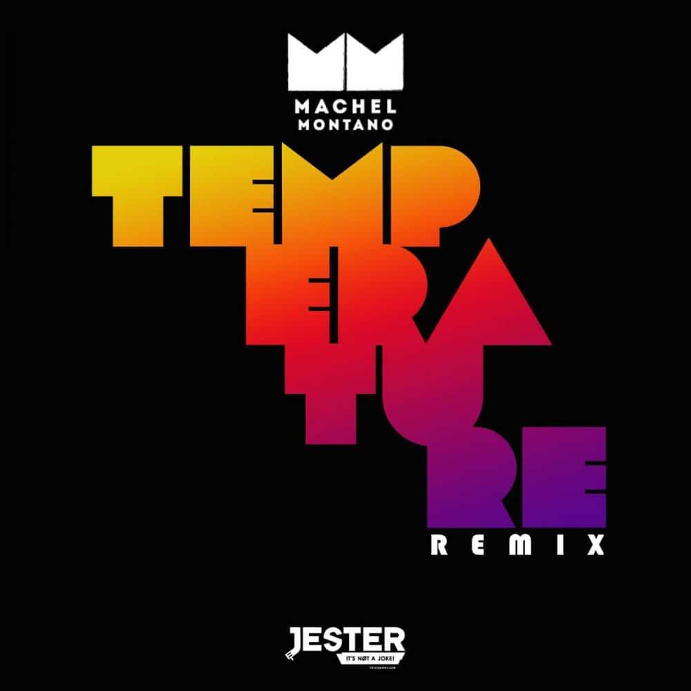 Machel Montano - Temperature Jester Remix