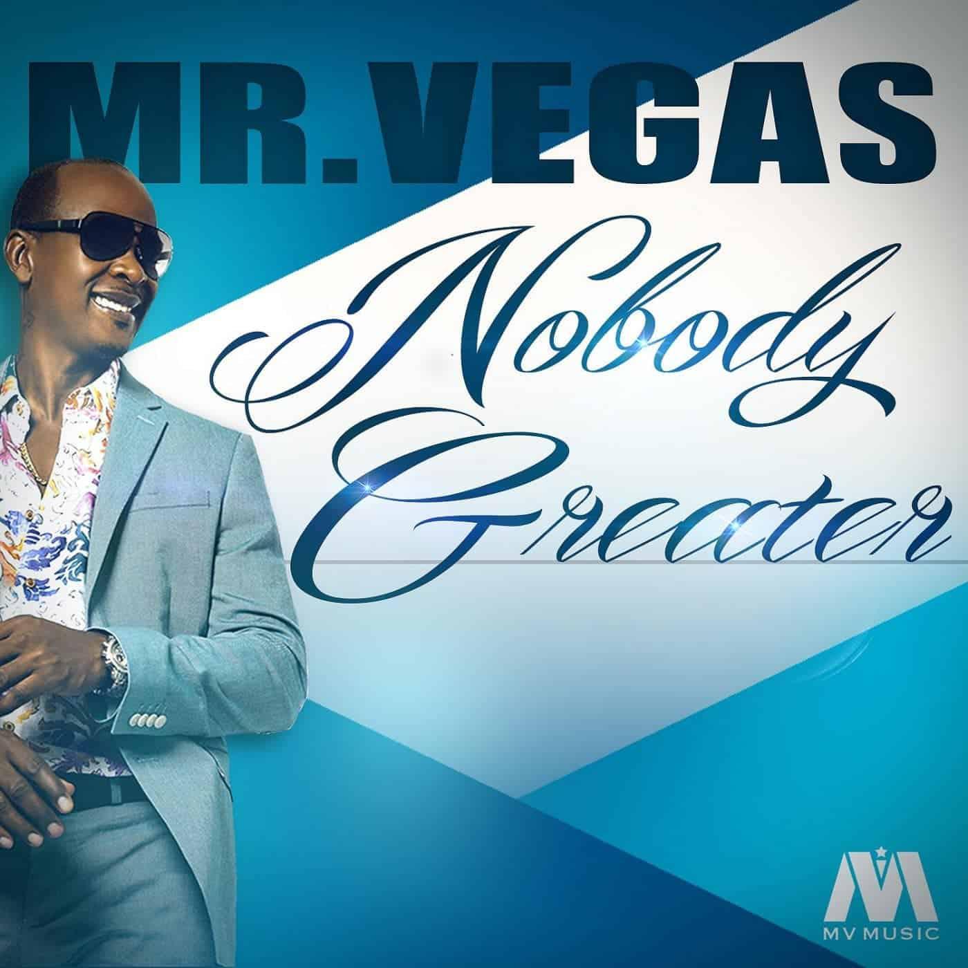 Mr Vegas - Nobody Greater - MV Music