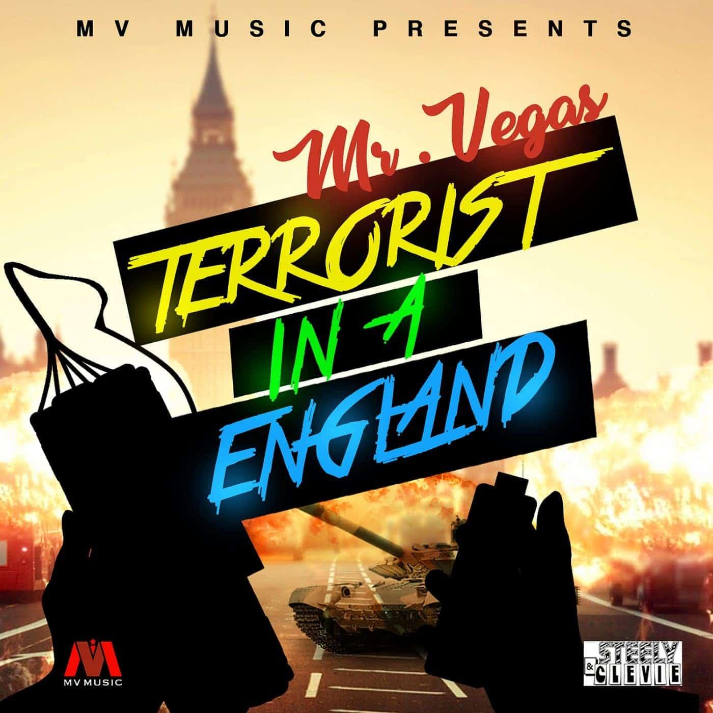 Mr Vegas - Terrorist in a England - MV Music