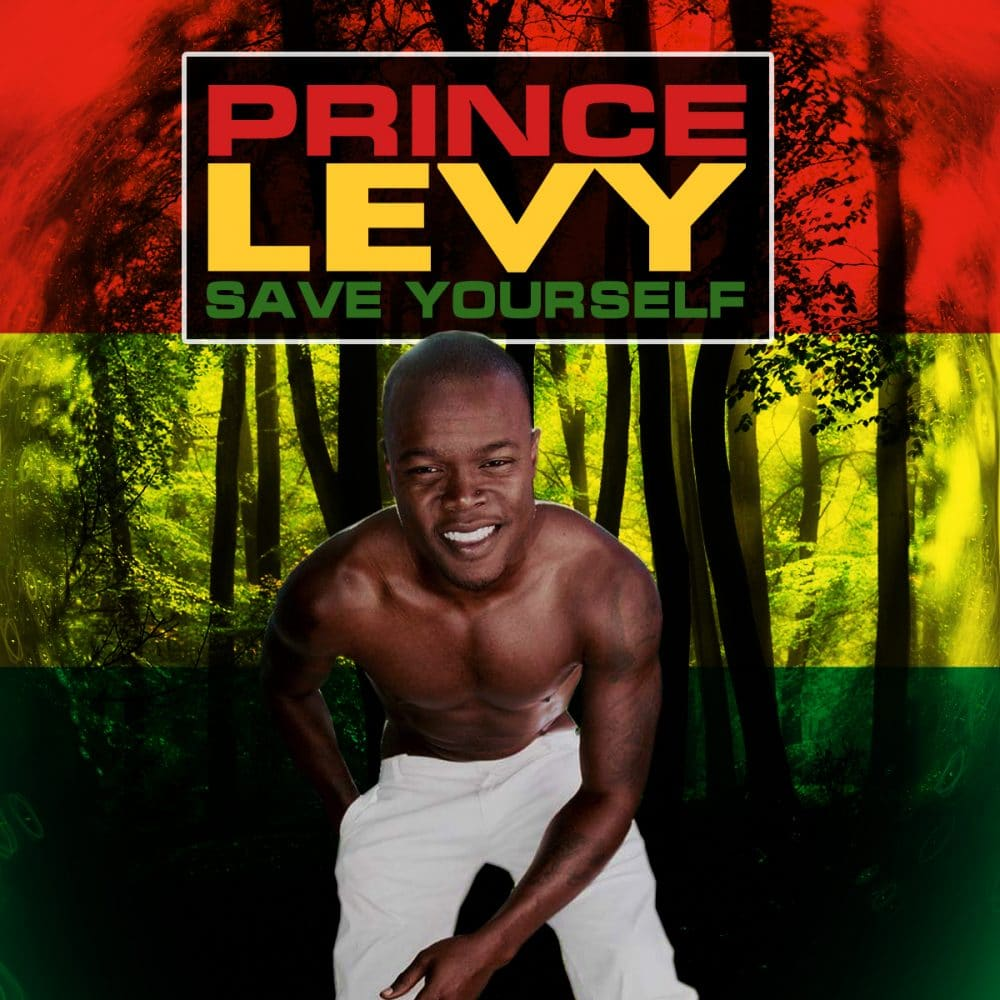 Prince Levy - Save Yourself - Musical Messiah