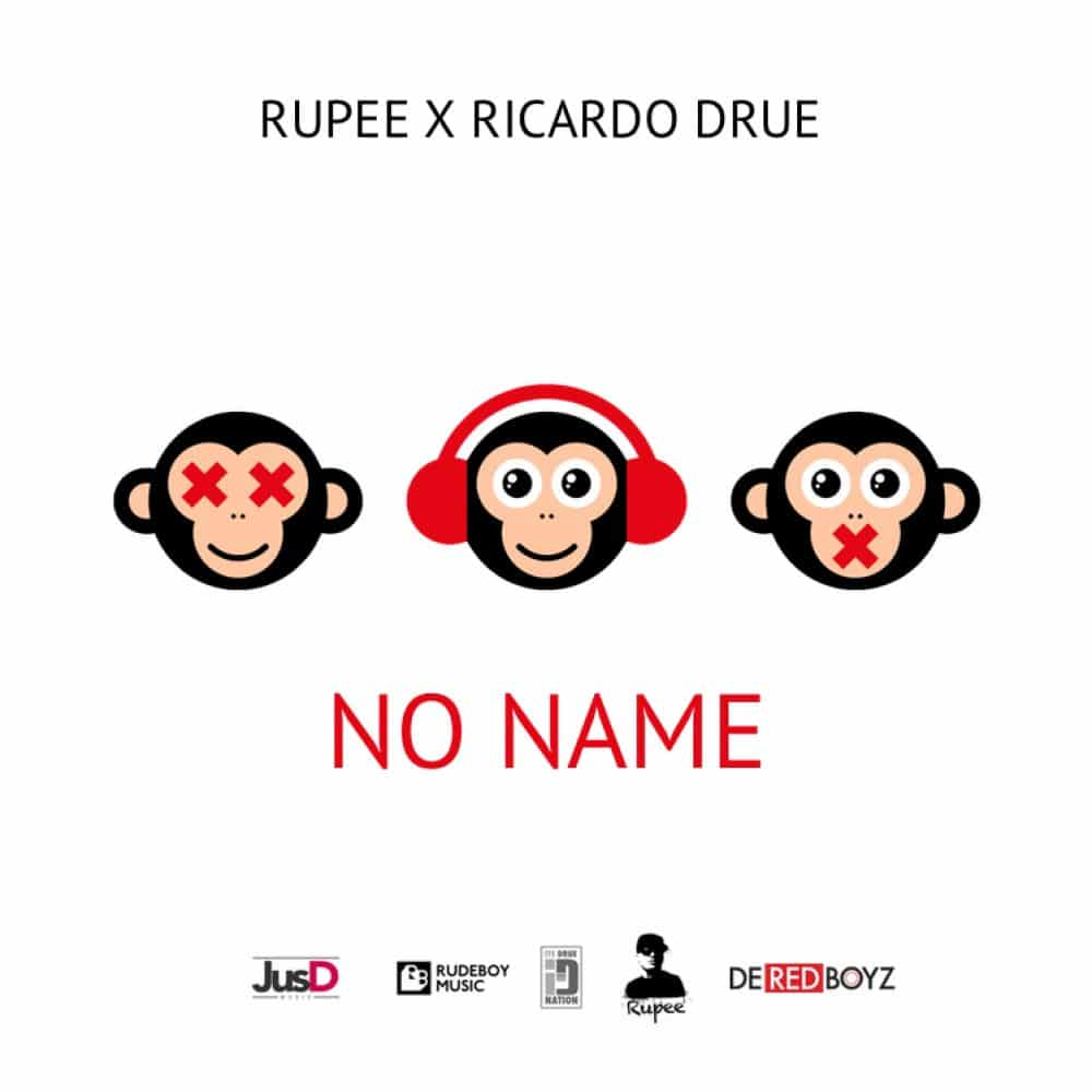Rupee x Ricardo Drue - No Name - 2017 Soca - Prod. By De Red Boyz