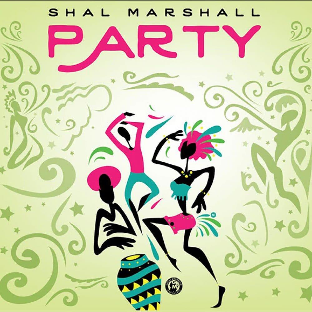 Shal Marshall - Party - 2016 Soca