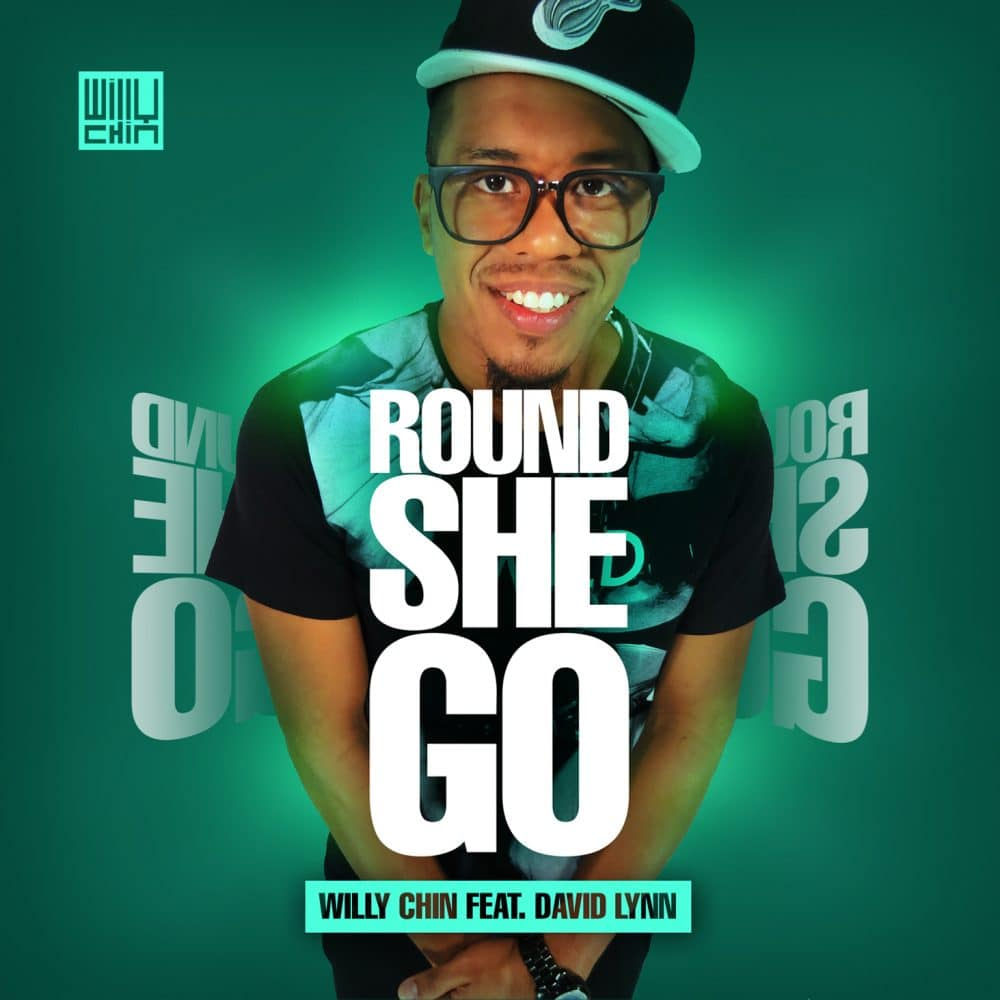 Willy Chin Ft David Lyn - Round We Go