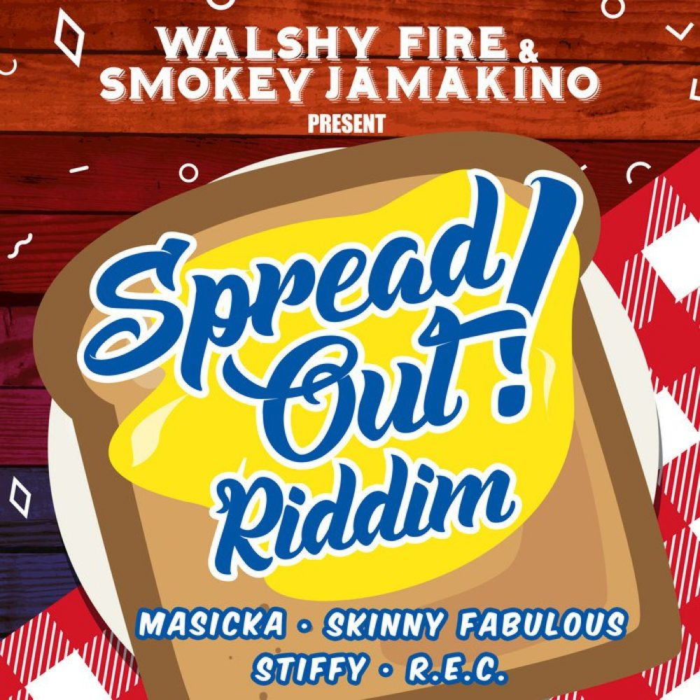 Walshy Fire & Smokey Jamakino - Spread Out Riddim - 2017 Soca