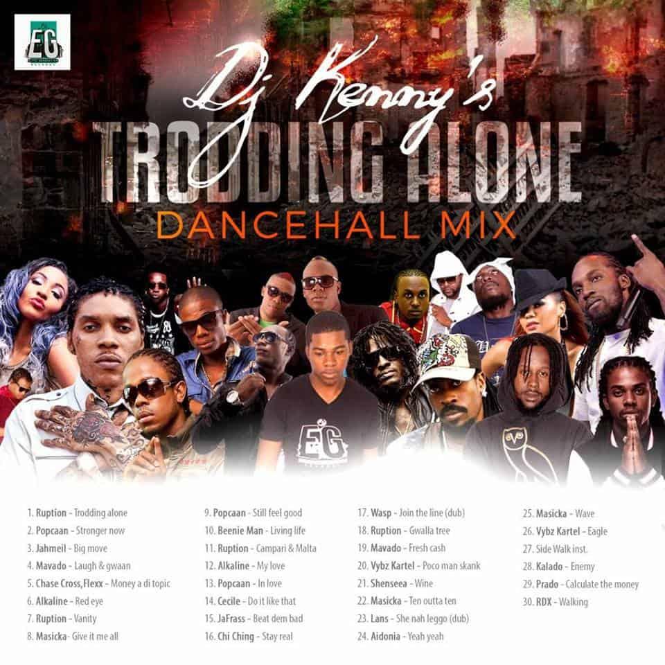 Dj Kenny - Trodding Alone - Dancehall Mix