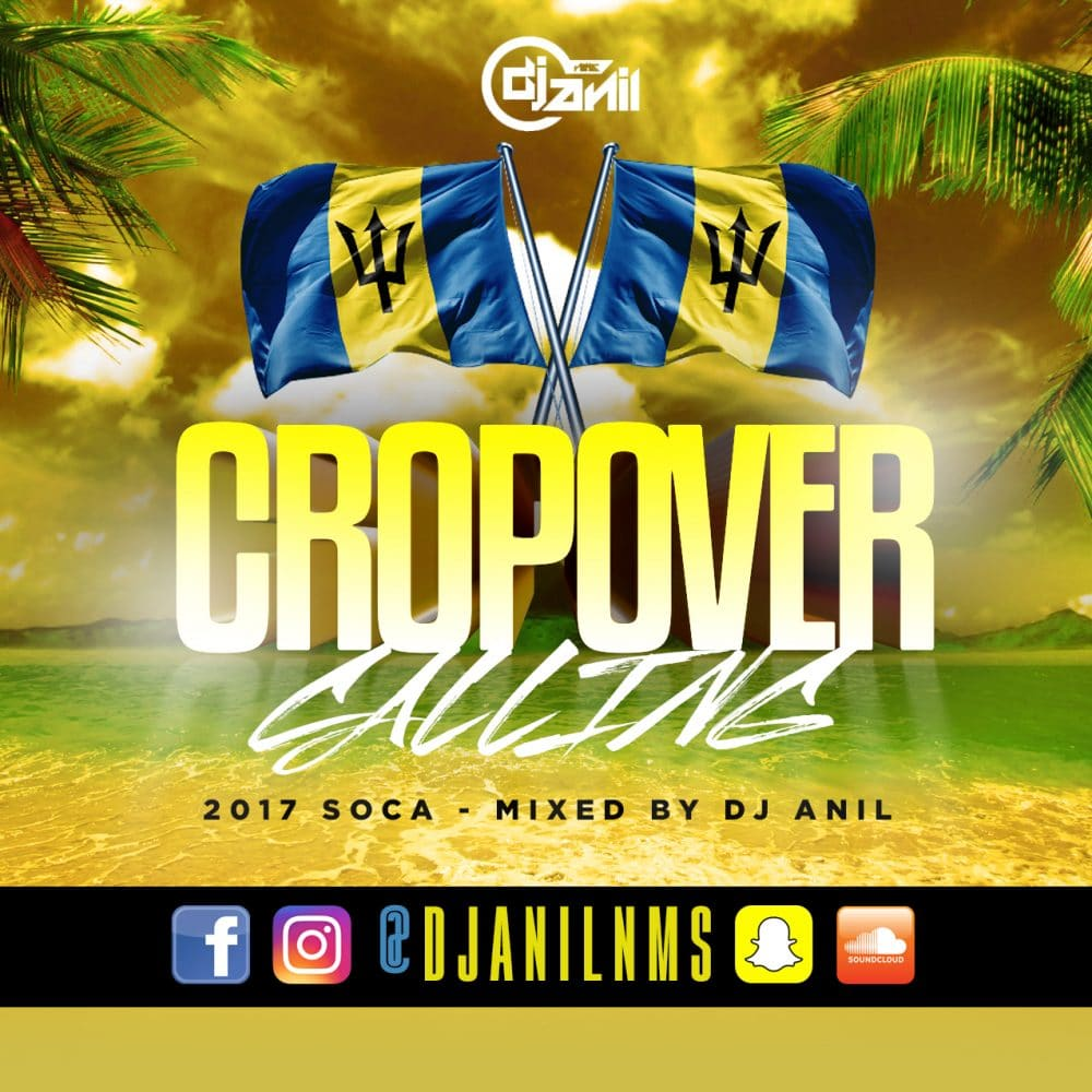 Dj Anil NMS Cropover Calling 2017