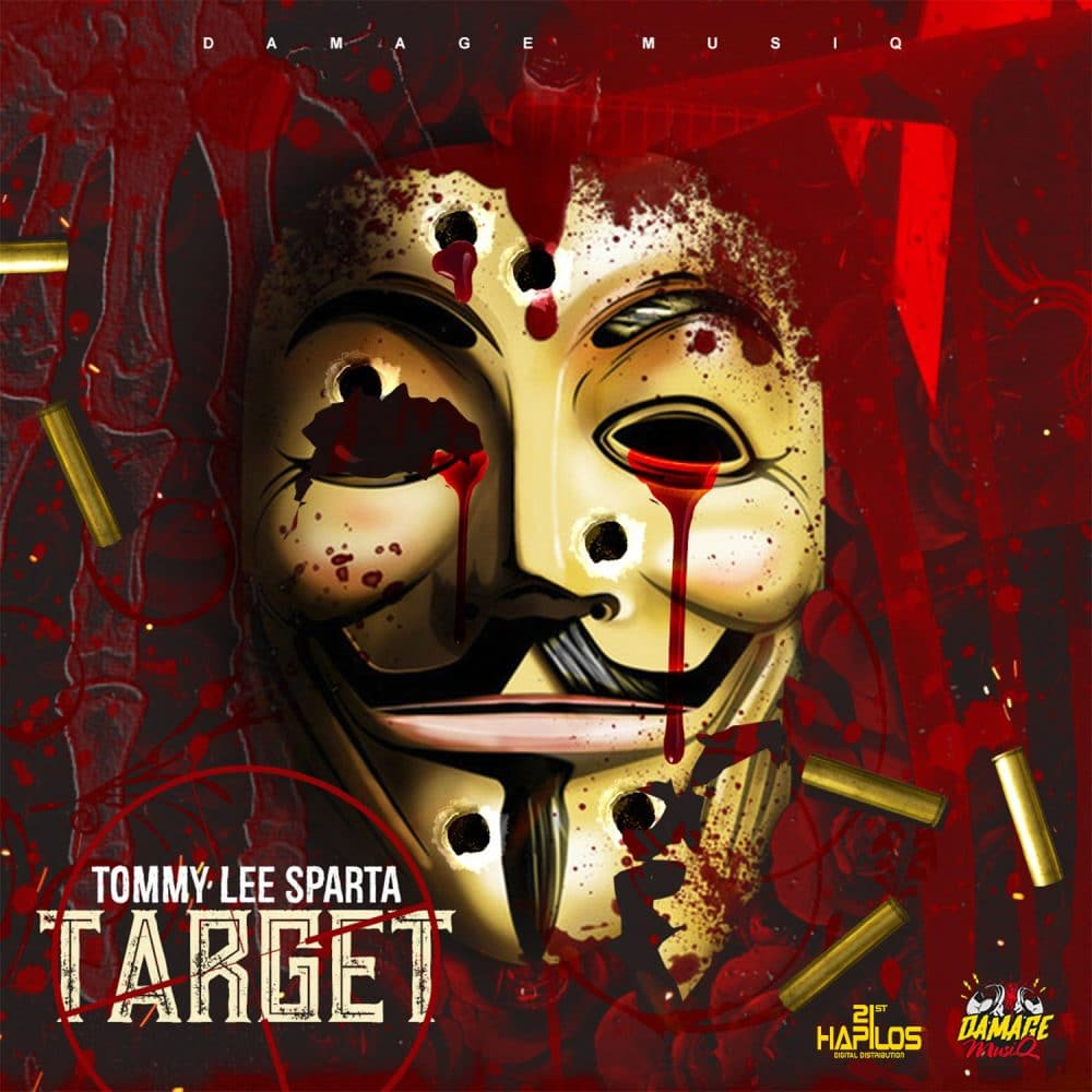 Tommy Lee Sparta - Target - Damage Musiq - 21st Hapilos