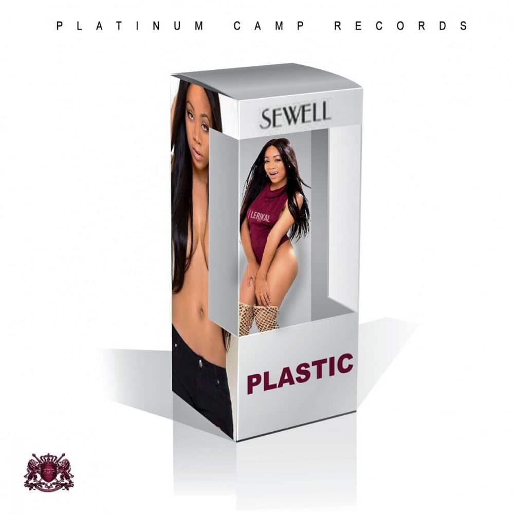 Sewell - Plastic - Platinum Camp Records