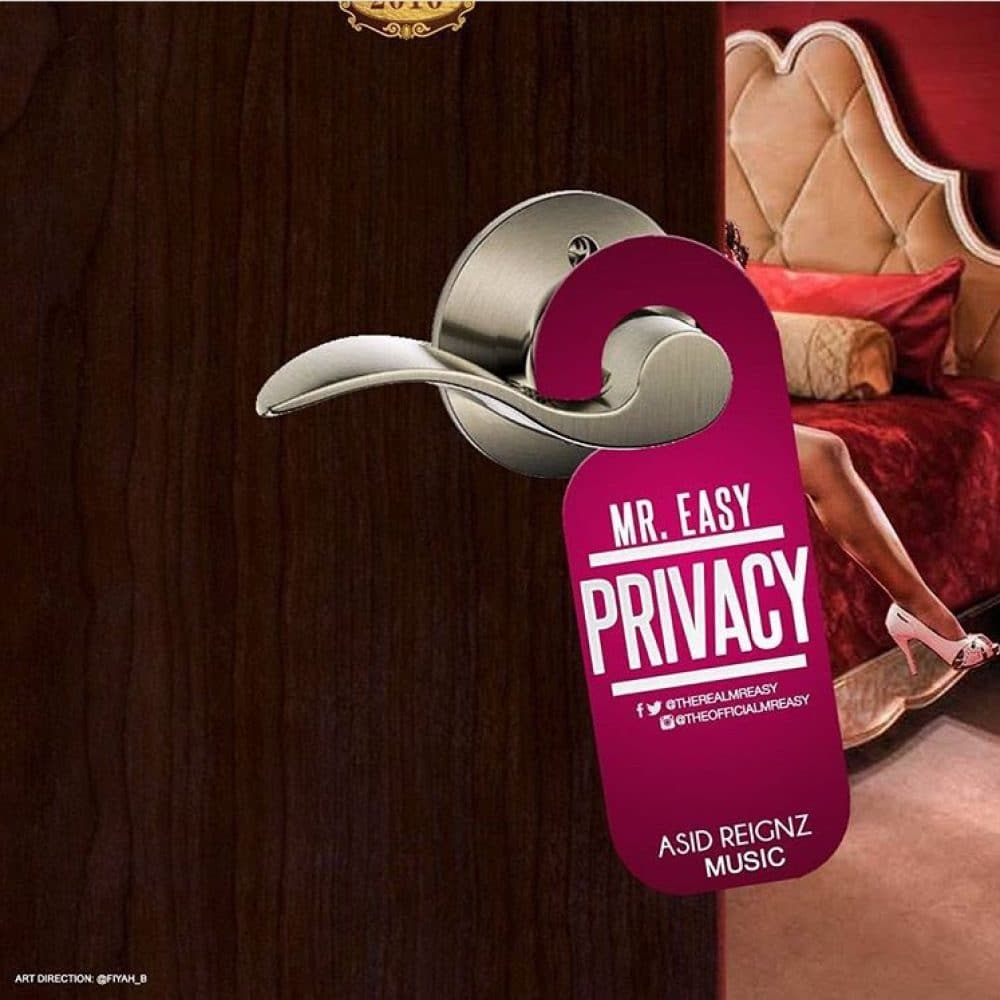 Mr Easy - Privacy - Produced by Hotta Ball