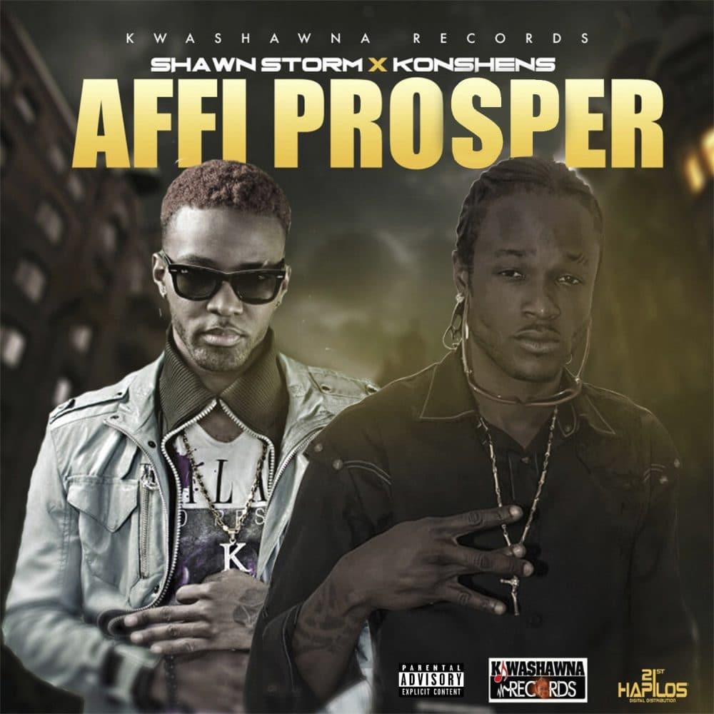 Shawn Storm & Konshens - Affi Prosper - Kwashawna Records - 21st Hapilos
