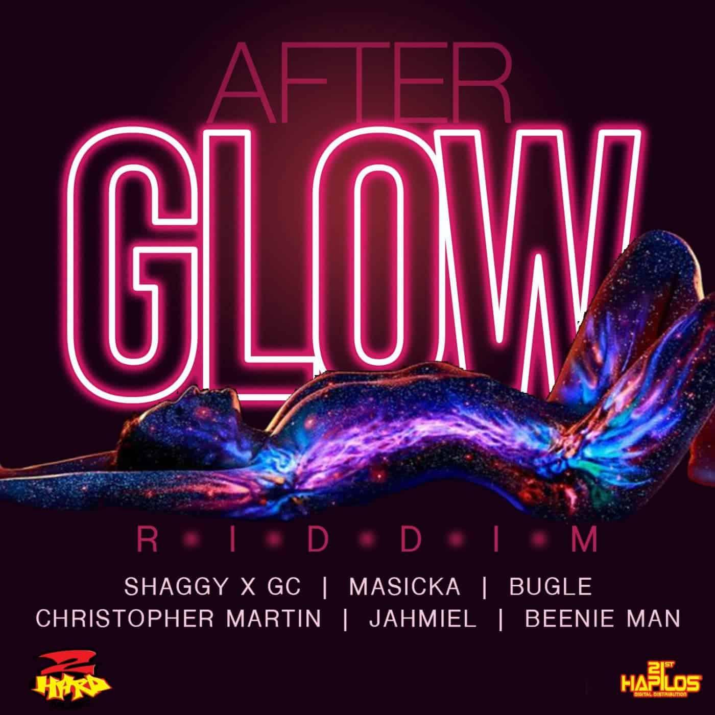 After Glow Riddim - 2 Hard Records - 21st Hapilos