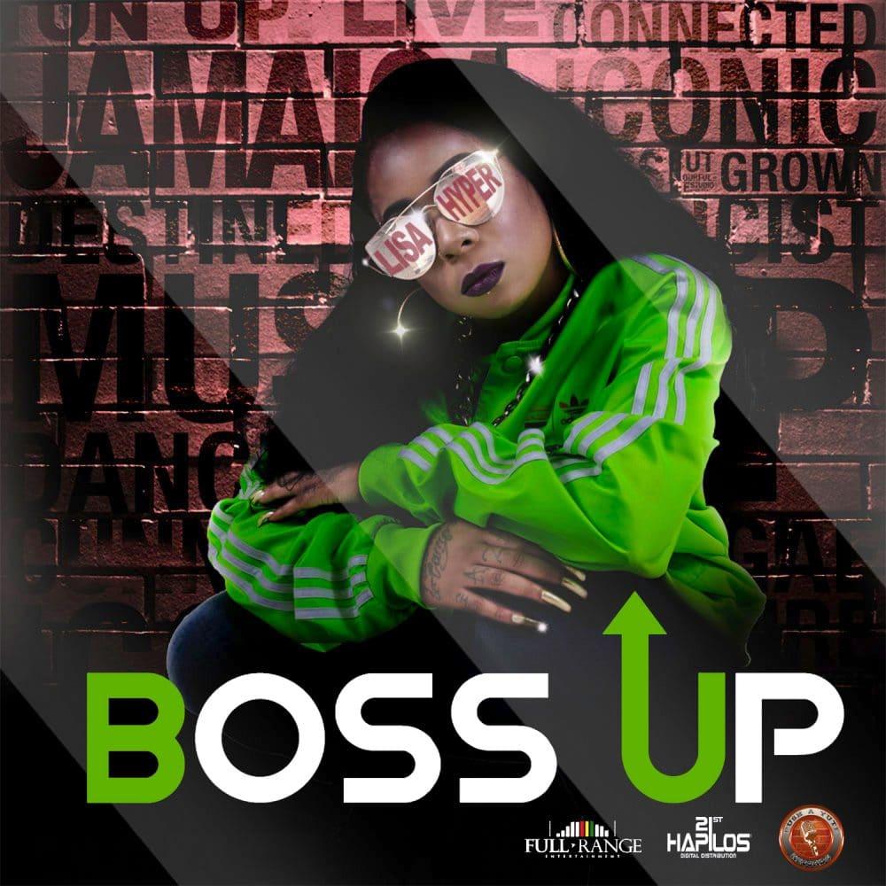 Lisa Hyper - Boss Up  EP - Push A Yute Music - 21st Hapilos