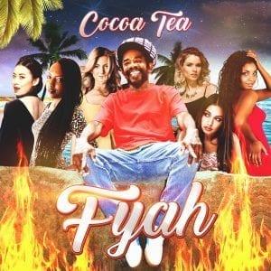 COCOA TEA - FYAH - SINGLE