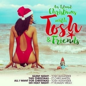 An Island Christmas with Tosh & Friends - Christmas EP