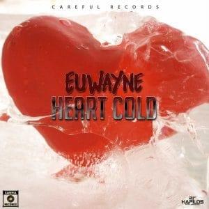 Euwayne - Heart Cold - Careful Records - 21st Hapilos