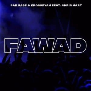 FAWAD - Sak Pase x KrossFayah ft. Chris Hart