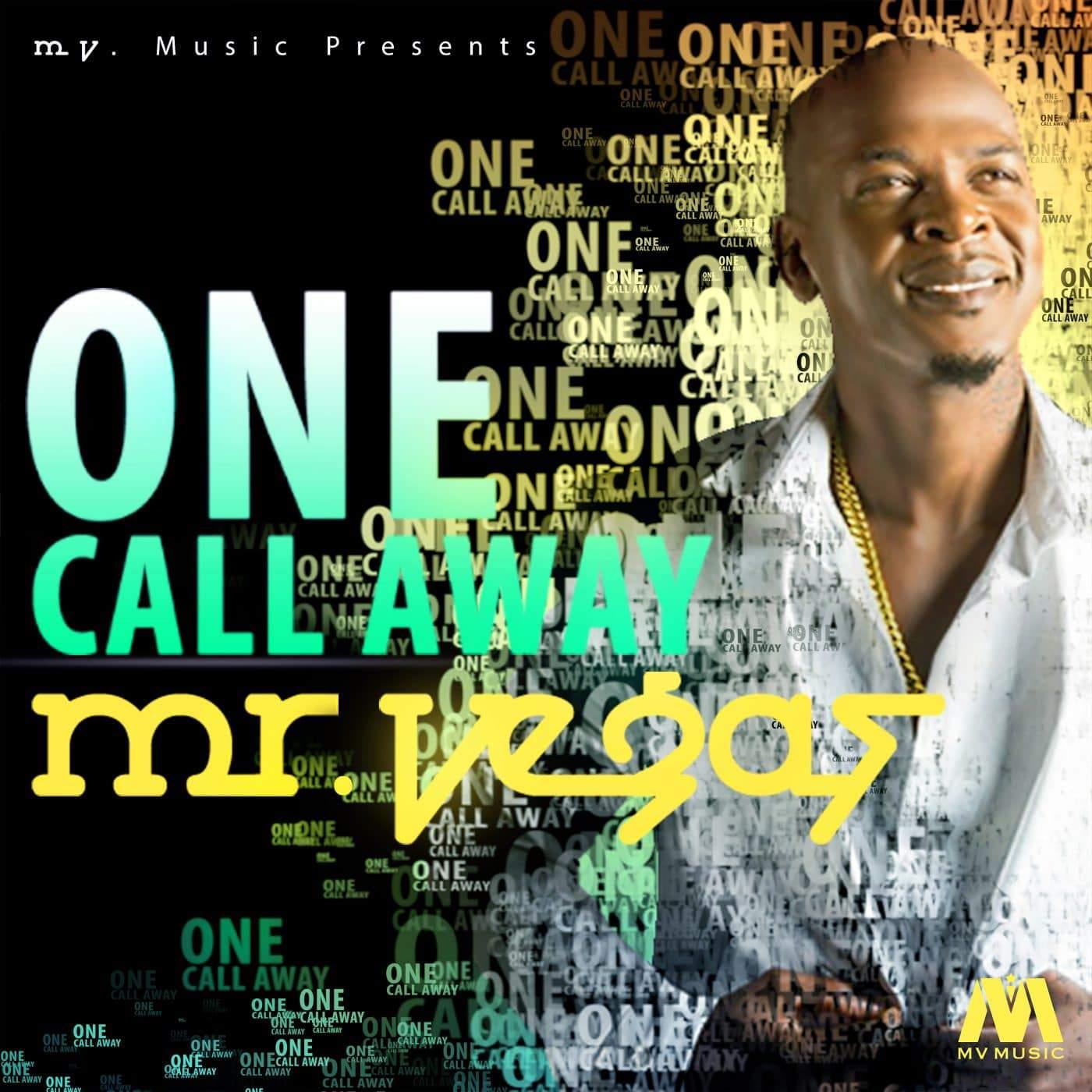Mr Vegas - One Call Away - MV Music - Gospel
