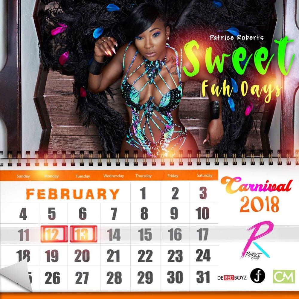 Patrice Roberts - Sweet Fuh Days - De Red Boyz - Carnival 2018