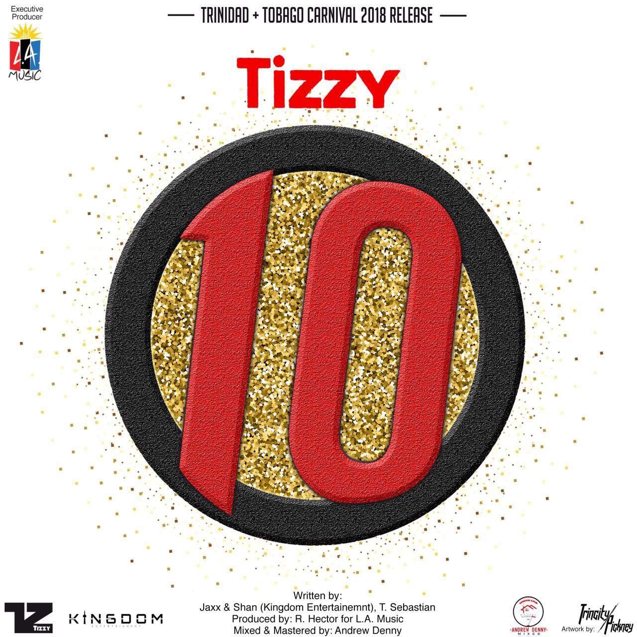 Tizzy - 10 - L.A. Music - Trinidad & Tobago Carnival 2018 Release