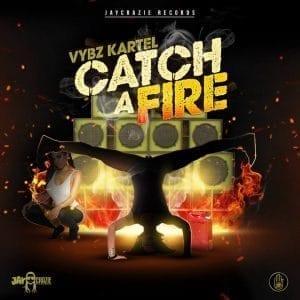 Vybz Kartel - Catch a Fire - Jaycrazie Records