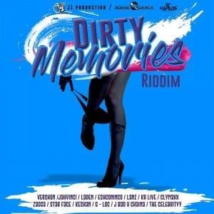 Dirty Memories Riddim - Produced by J1 Prod & Konsequence Muzik - 21st Hapilos
