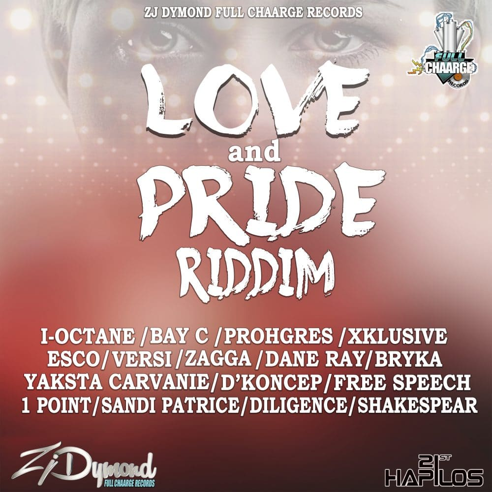 Love & Pride Riddim - Full Chaarge Records - 21st Hapilos
