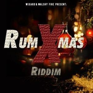 Wixard x Walshy Fire - Rum Xmas Riddim