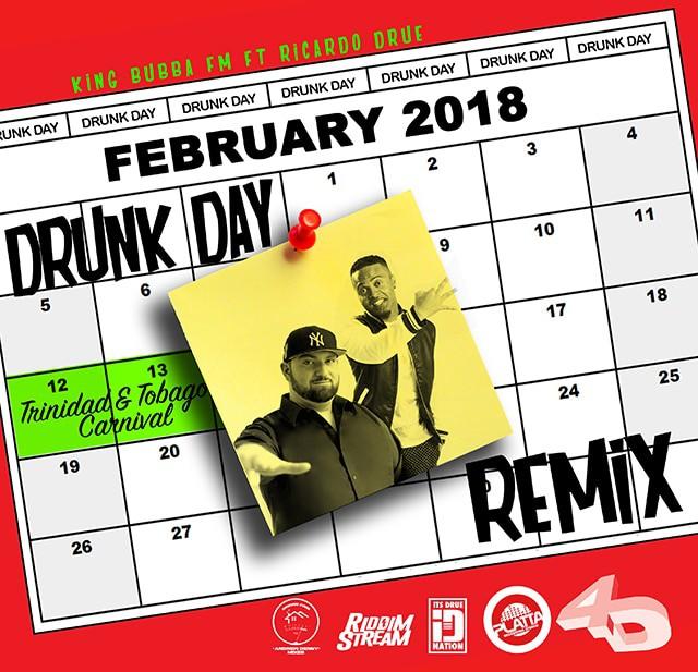 King Bubba & Ricardo Drue - Drunk Day Today (Remix)