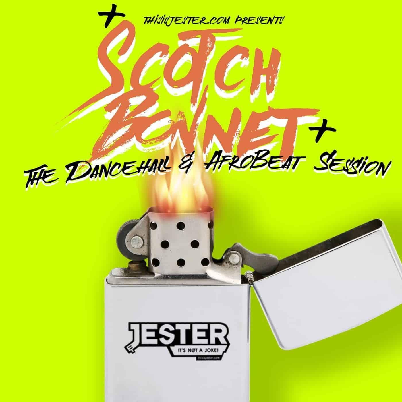 Scotch Bonnet 2017 (The Dancehall & Afrobeat Session)