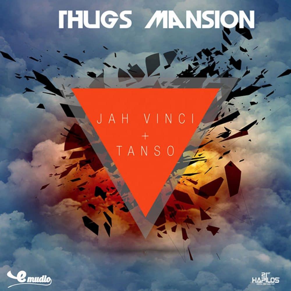 Jah Vinci & Tanso - Thugs Mansion - Emudio Records