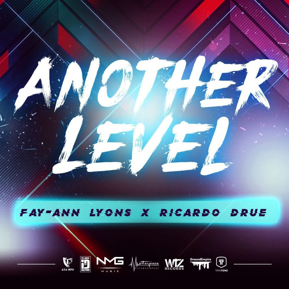 Ricardo Drue x Fay-Ann Lyons - Another Level