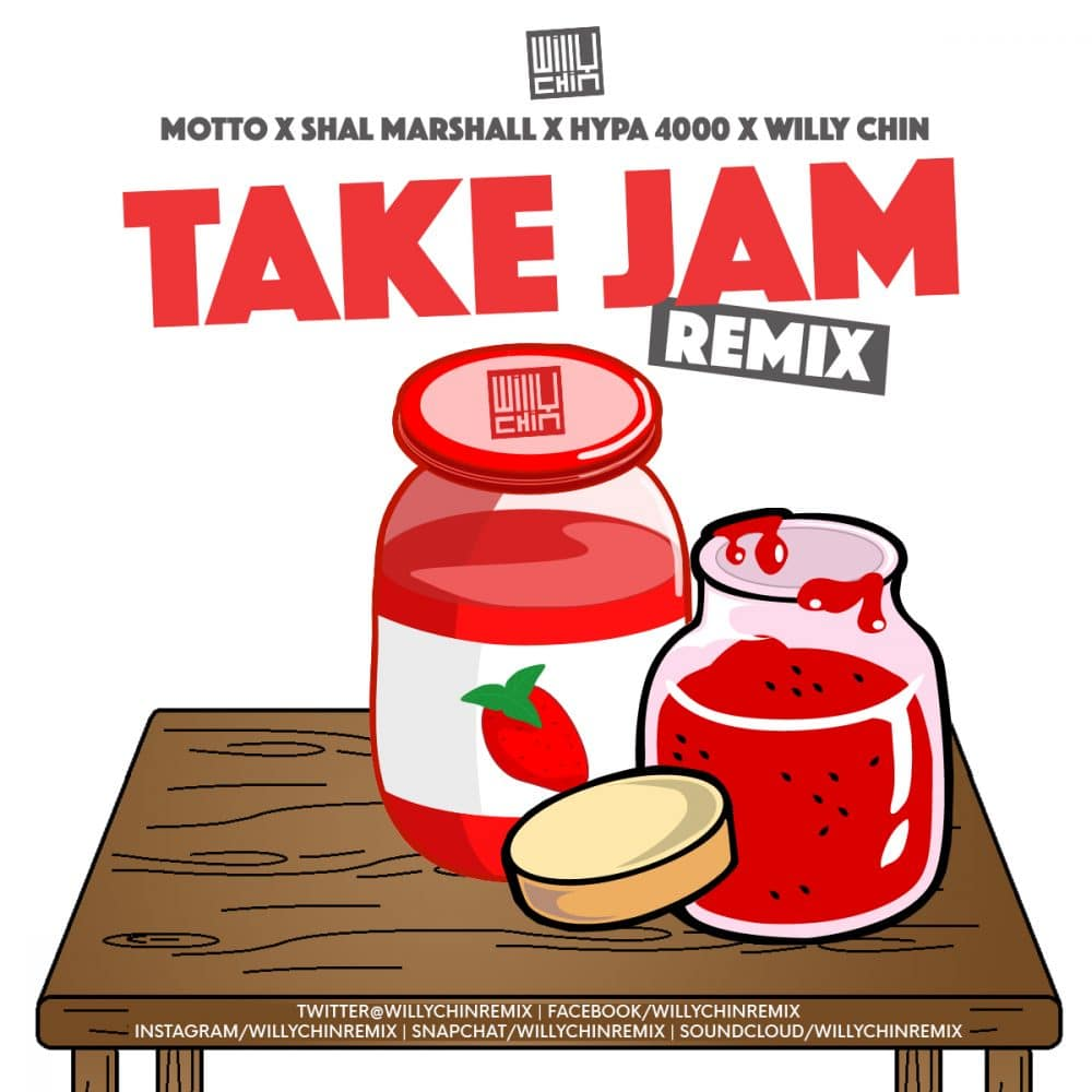 Mottto x Willy Chin x Shal Marshall x Hypa 4000 - Take Jam Remix