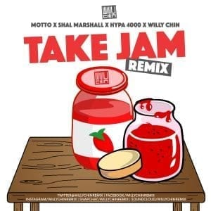 Mottto x Willy Chin x Shal Marshall x Hypa 4000 - Take Jam Remix