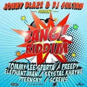 Bang Riddim - Jonny Blaze - DJ Sultan