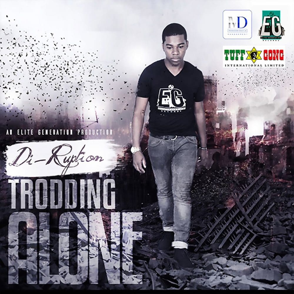 Di-Ruption - Trodding Alone - Elite Generation - Tuff Gong International