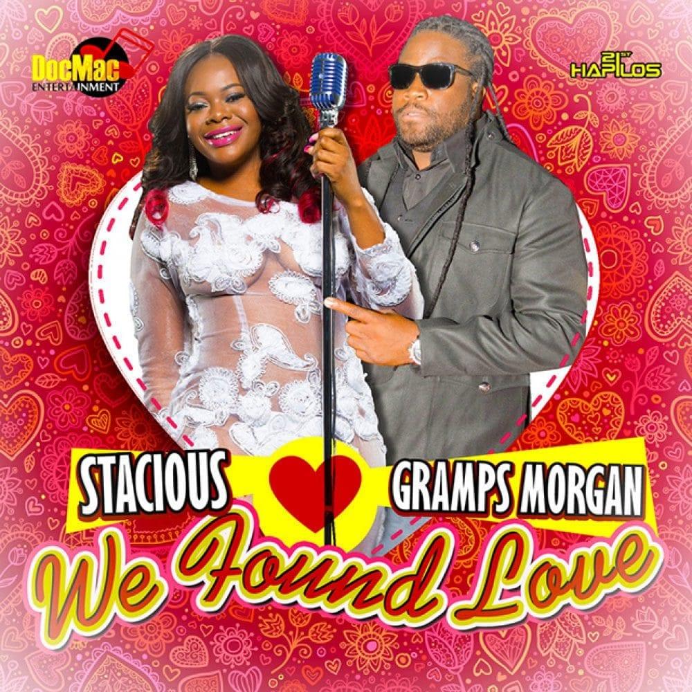 Stacious ft. Gramps Morgan - We Found Love - DocMac Entertainment