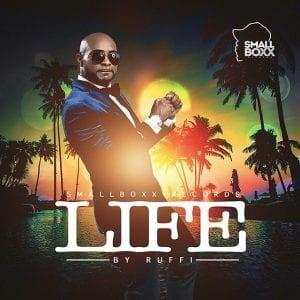 Ruffi - Life - SmallBoxx Records