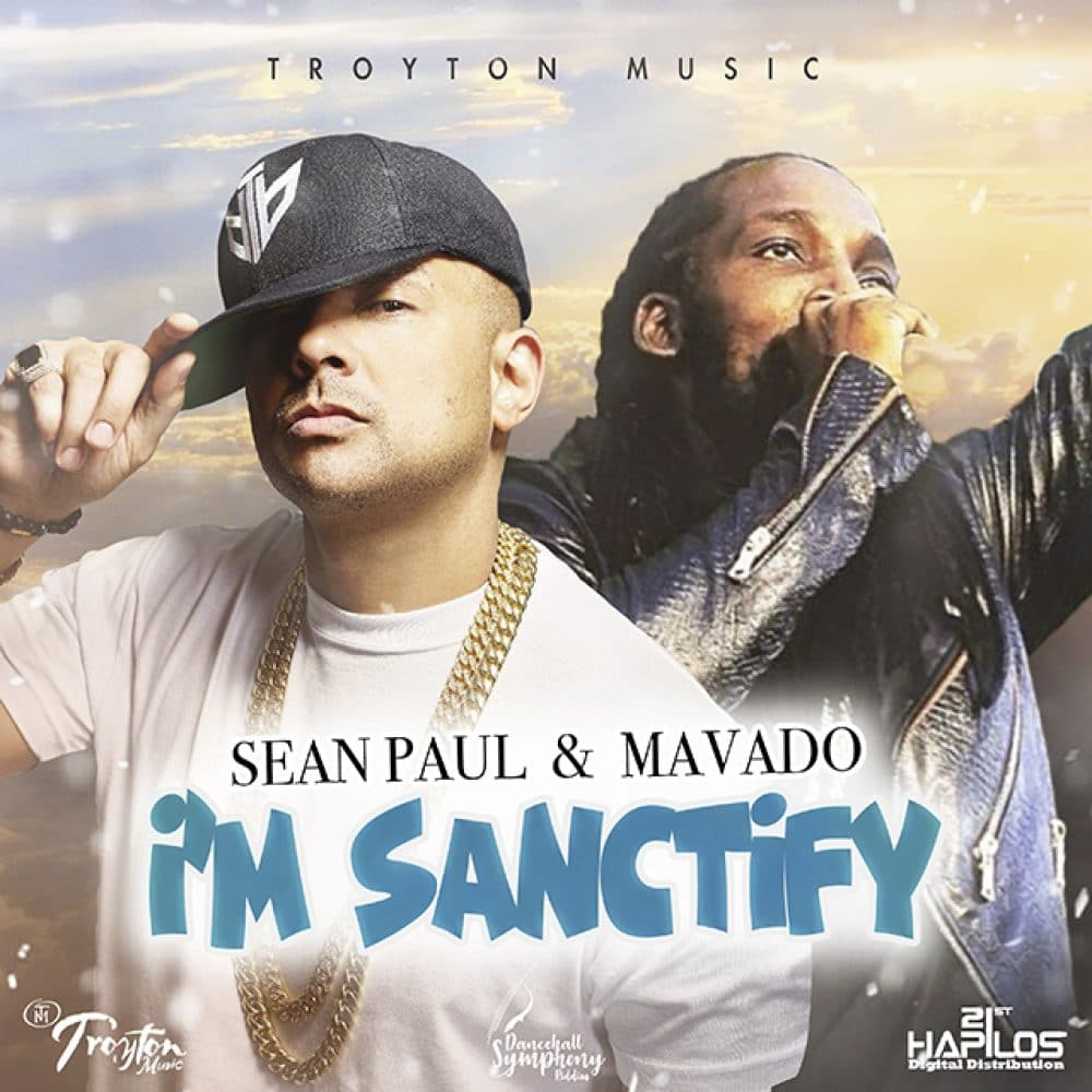Sean Paul & Mavado - I'm Sanctify - Troyton Music