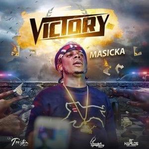 Masicka - Victory - Troyton Music