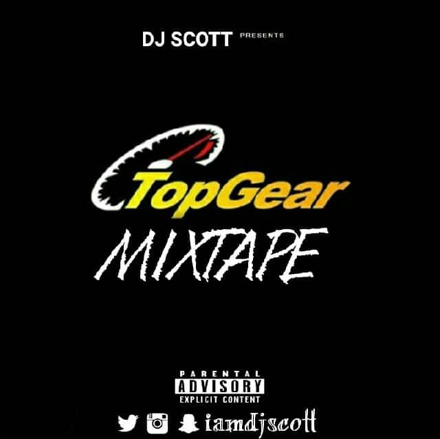 Dj Scott - TopGear Mixtape