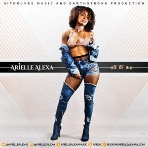 Arielle Alexa - All to Me - Hitgruves Music / Earthstrong Production