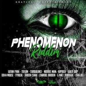 Phenomenon Riddim - Knatural Entertainment