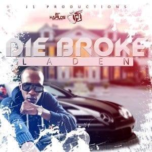 Laden - Die Broke - J1 Productions