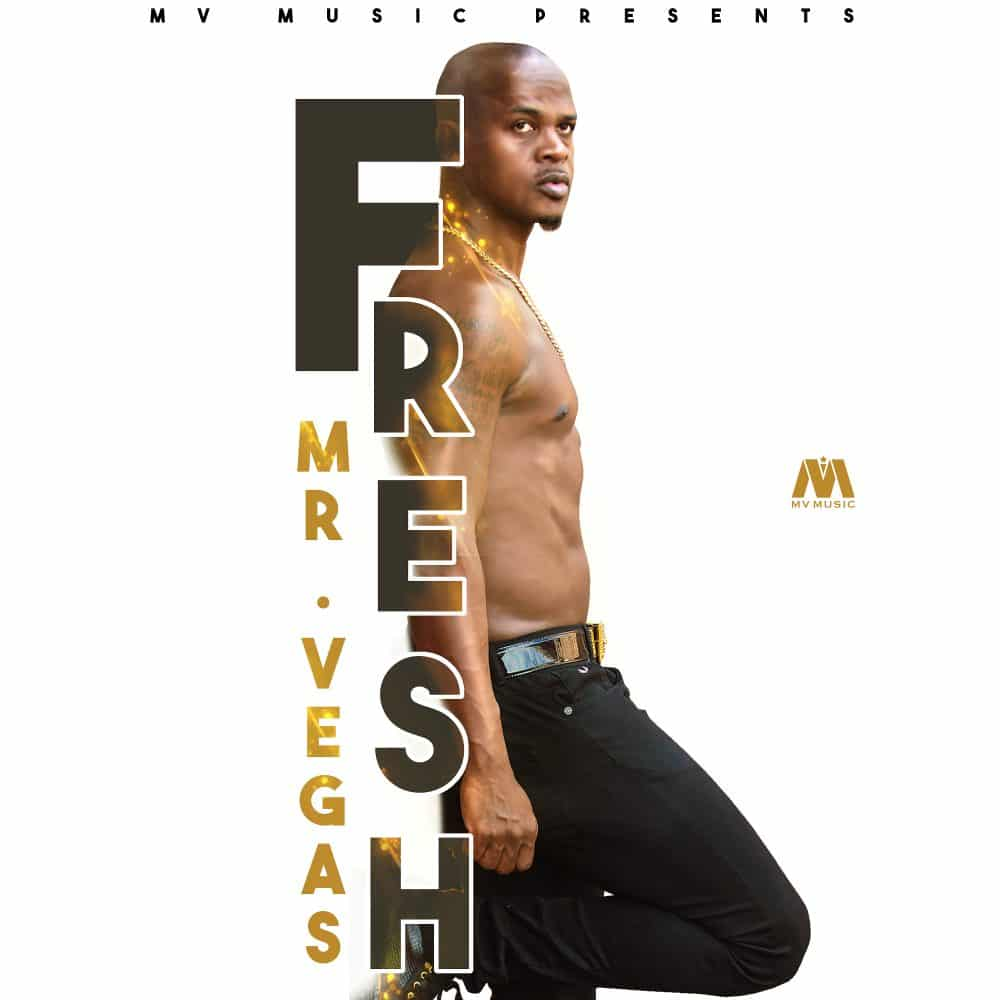 Mr Vegas - Fresh - MV Music