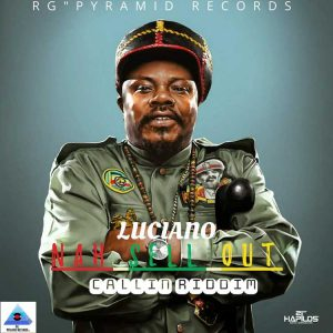 Luciano - Nah Sell Out - R.G Pyramid Records