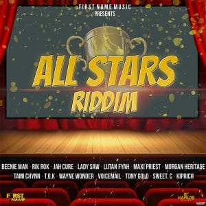 All Stars Riddim - First Name Music