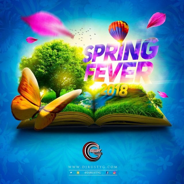 Dj Rusty G - Spring Fever 2018 - 100% Clean Mix