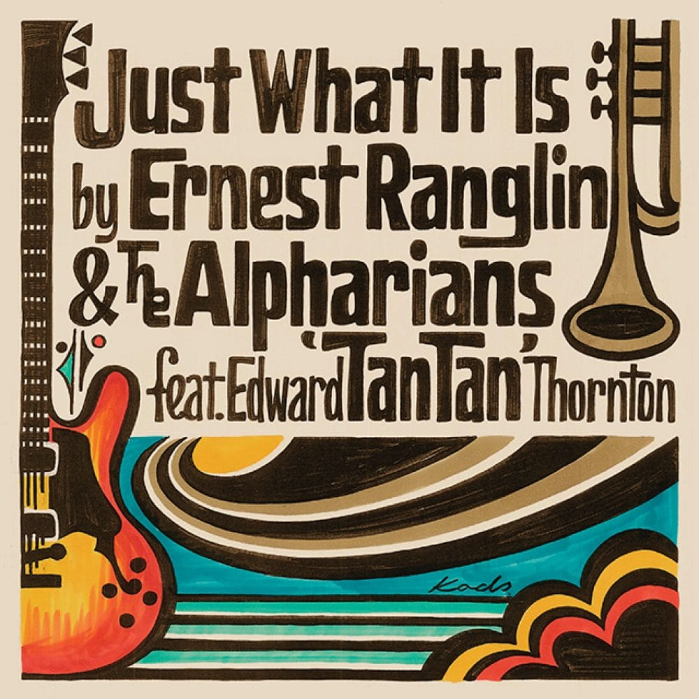 Just What It Is - Ernest Ranglin And The Alpharians Featuring Edward 'Tan Tan' Thornton